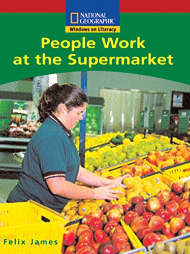 9780792292142: Windows on Literacy Emergent (Social Studies: Economics/Government): People Work at the Supermarket (Language, Literacy, and Vocabulary - Windows on Literacy)