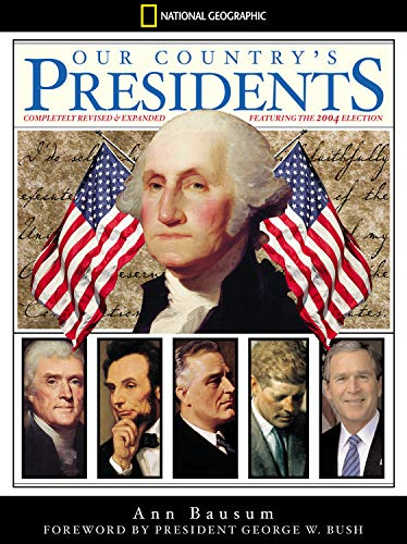 9780792293309: Our Country's Presidents: Completely Revised and Expanded (National Geographic)