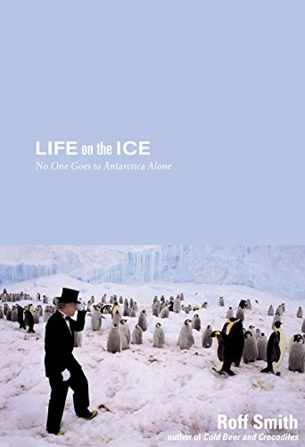 Life on the Ice: No One Goes To Antarctica Alone