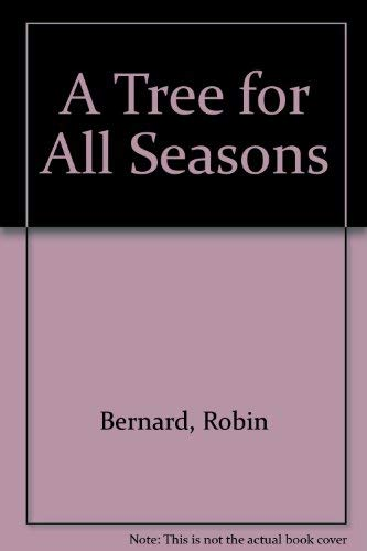 9780792294351: A Tree for All Seasons