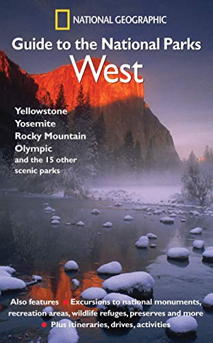 9780792295389: National Geographic Guide to the National Parks: West