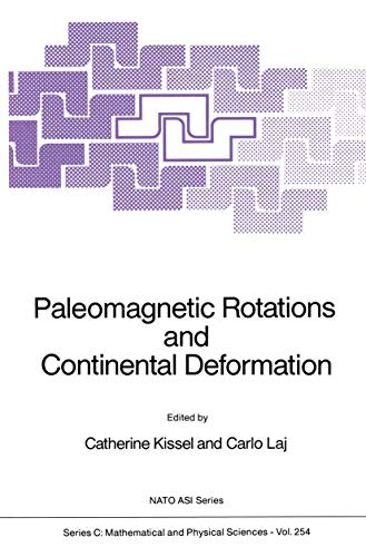 9780792300069: Paleomagnetic Rotations and Continental Deformation: Workshop Proceedings (Nato Science Series C:)