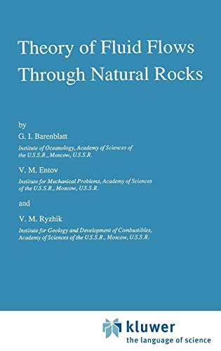 9780792301677: Theory of Fluid Flows Through Natural Rocks (Theory and Applications of Transport in Porous Media)