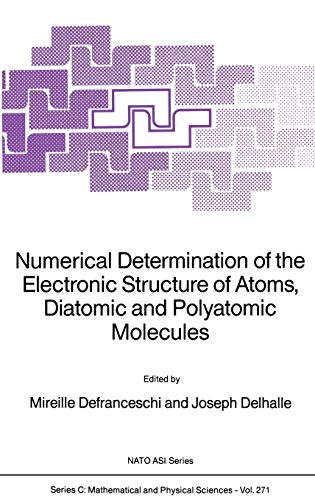 Numerical Determination of the Electronic Structure of: Editor-M. Defranceschi; Editor-J.