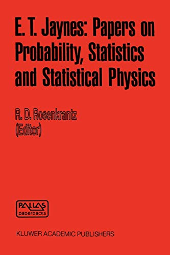 9780792302131: E. T. Jaynes: Papers on Probability, Statistics and Statistical Physics (Synthese Library)