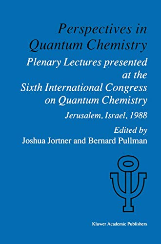 Perspectives in Quantum Chemistry: Plenary Lectures Presented