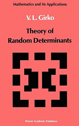 9780792302339: Theory of Random Determinants (Mathematics and its Applications)