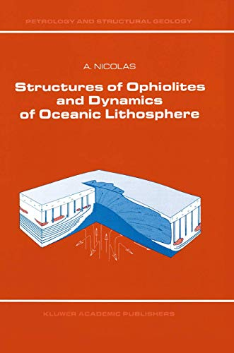 Structures of Ophiolites and Dynamics of Oceanic Lithosphere (Hardback): Adolphe Nicolas
