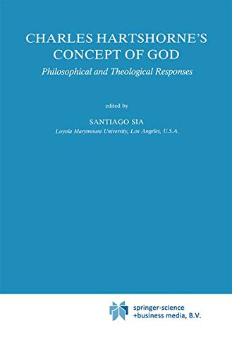 9780792302902: Charles Hartshorne's Concept of God: Philosophical and Theological Responses (Studies in Philosophy and Religion)