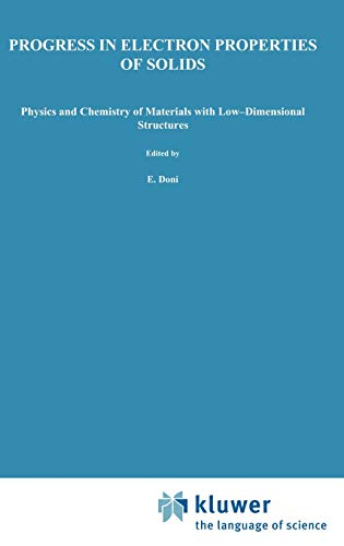 9780792303374: Progress in Electron Properties of Solids: Festschrift in honour of Franco Bassani (Physics and Chemistry of Materials with Low-Dimensional Structures)