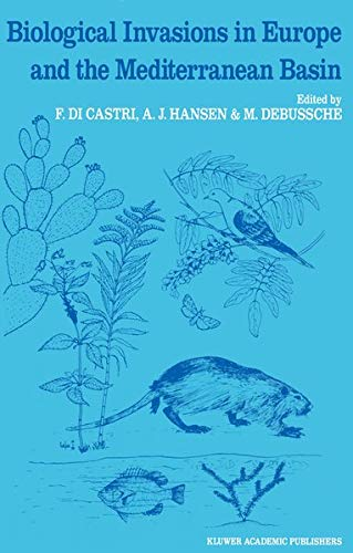 9780792304111: Biological Invasions in Europe and the Mediterranean Basin (Monographiae Biologicae)