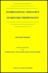 9780792305040: International Thesaurus of Refugee Terminology (International Refugee Documentation Network)