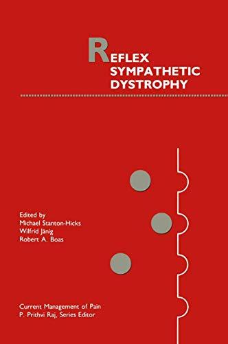 9780792305279: Reflex Sympathetic Dystrophy (Current Management of Pain)