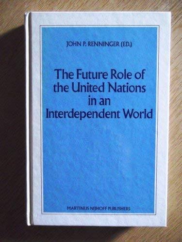 The Future Role of the United Nations: United Nations Institute