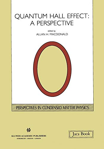 9780792305385: Quantum Hall Effect: A Perspective (Perspectives in Condensed Matter Physics)