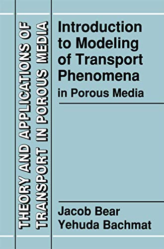 Introduction to Modeling of Transport Phenomena in: Bachmat, Y., Bear,