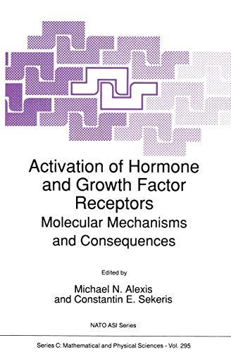 Activation of Hormone and Growth Factor Receptors: Michael N Alexis