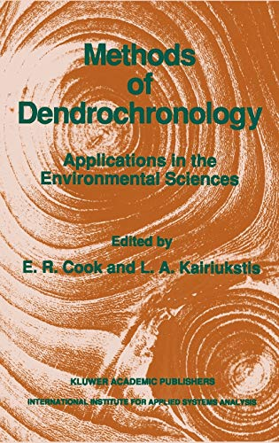 9780792305866: Methods of Dendrochronology: Applications in the Environmental Sciences