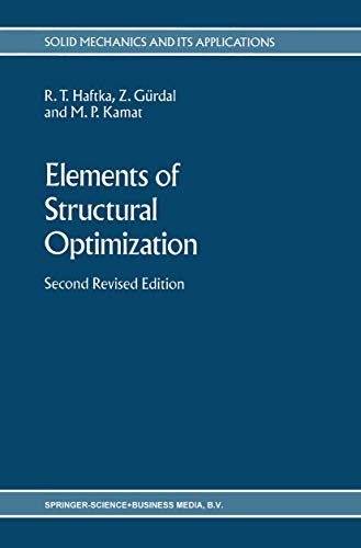 9780792306085: Elements of Structural Optimization (Solid Mechanics and Its Applications)