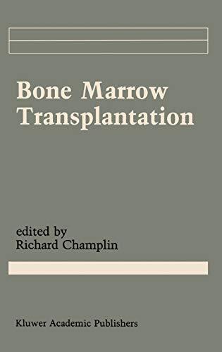 Bone Marrow Transplantation (Cancer Treatment and Research)