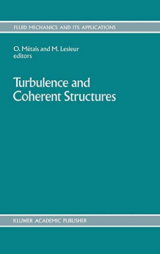 9780792306467: Turbulence and Coherent Structures (Fluid Mechanics and Its Applications)