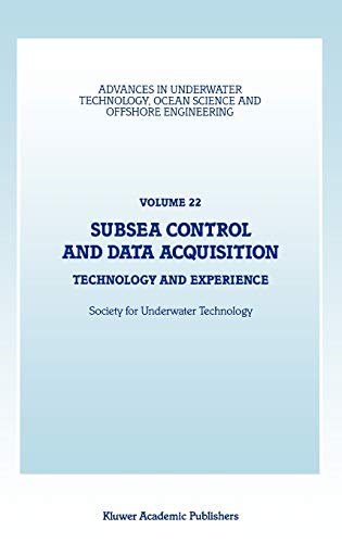Subsea Control and Data Acquisition: Technology and Experience