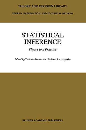 Statistical Inference: Theory and Practice (Theory and Decision Library B)