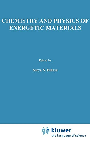 Chemistry and Physics of Energetic Materials: Proceedings (Hardback)