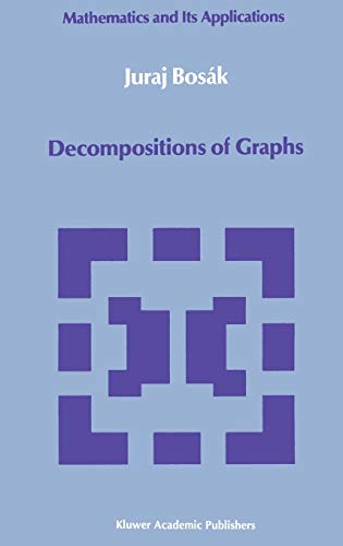 9780792307471: Decompositions of Graphs