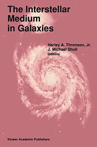 9780792307600: The Interstellar Medium in Galaxies (Astrophysics and Space Science Library)