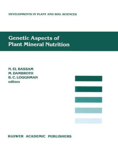 9780792307853: Genetic Aspects of Plant Mineral Nutrition