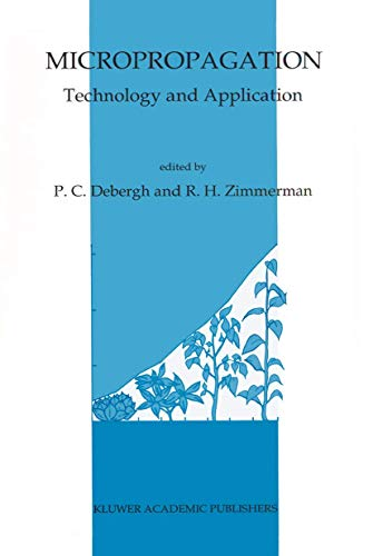 9780792308188: Micropropagation: Technology and Application