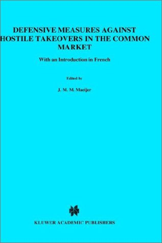 9780792308348: Defensive Measures Against Hostile Takeovers in the Common Market