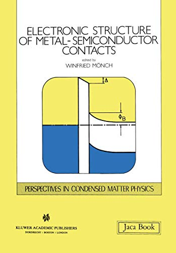 Electronic Structure of Metal-Semiconductor Contacts (Hardback)