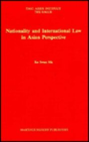 9780792308768: Nationality and International Law in Asian Perspective