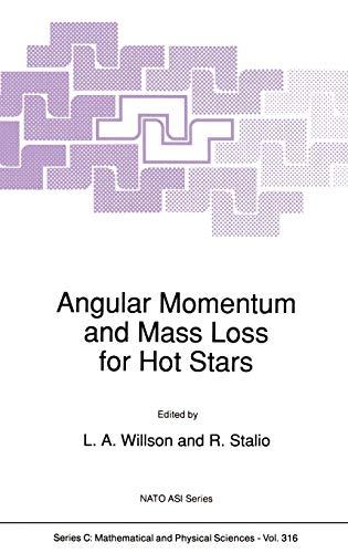 9780792308812: Angular Momentum and Mass Loss for Hot Stars (Nato Science Series C:)