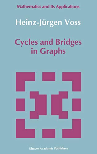 Cycles and Bridges in Graphs: Heinz-Jürgen Voss