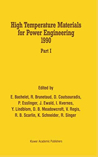 9780792309277: High Temperature Materials for Power Engineering 1990 (2 Volume Set)