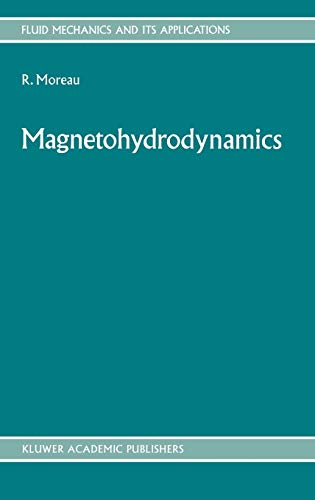 9780792309376: Magnetohydrodynamics (Fluid Mechanics and Its Applications)