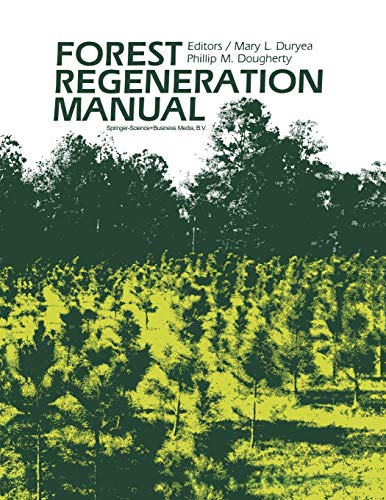 9780792309604: Forest Regeneration Manual (Forestry Sciences)