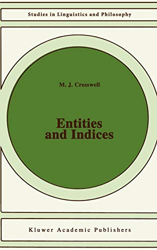 9780792309666: Entities and Indices (Studies in Linguistics and Philosophy)