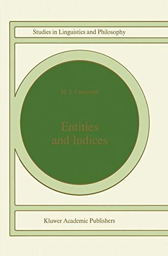 9780792309673: Entities and Indices (Studies in Linguistics and Philosophy)