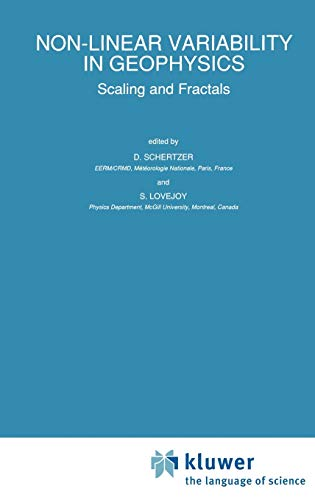 9780792309857: Non-Linear Variability in Geophysics: Scaling and Fractals