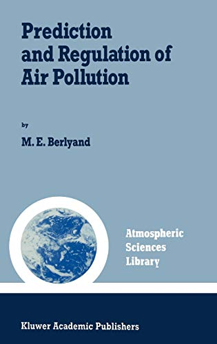 9780792310006: Prediction and Regulation of Air Pollution (Atmospheric and Oceanographic Sciences Library)