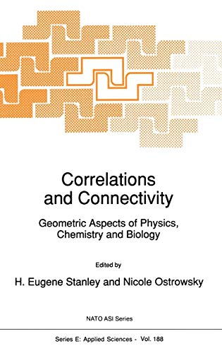 9780792310105: Correlations and Connectivity: Geometric Aspects of Physics, Chemistry and Biology (Nato Science Series E:)