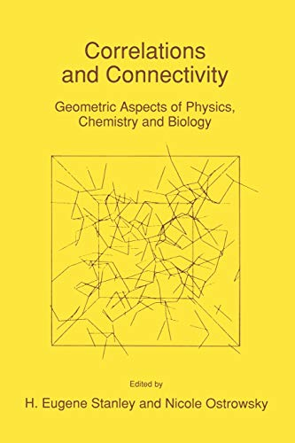 9780792310112: Correlations and Connectivity: Geometric Aspects of Physics, Chemistry and Biology (Nato Science Series E:)