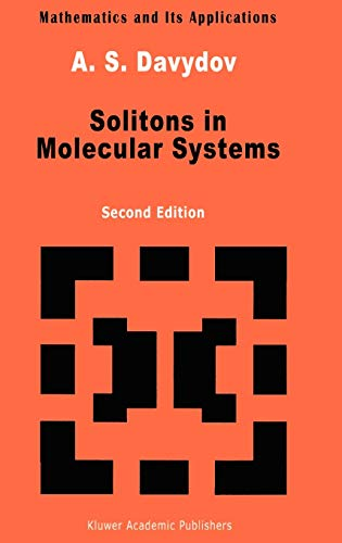 9780792310297: Solitons in Molecular Systems (Mathematics and its Applications)
