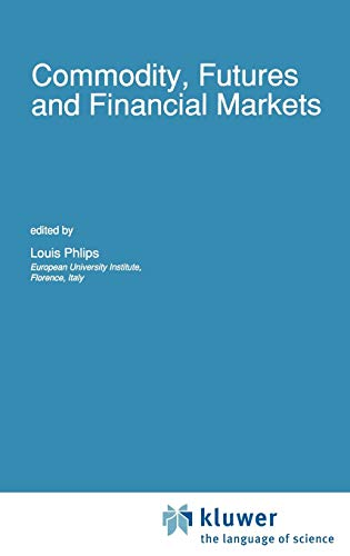 9780792310433: Commodity, Futures and Financial Markets (Advanced Studies in Theoretical and Applied Econometrics)