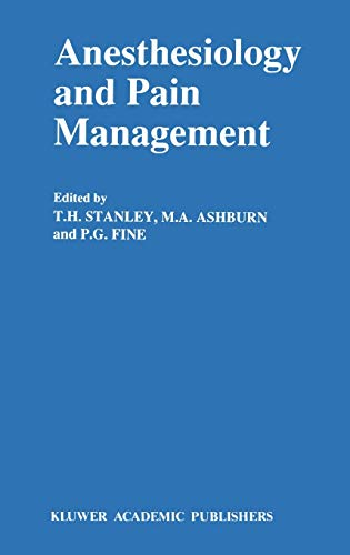 9780792310730: Anesthesiology and Pain Management (Developments in Critical Care Medicine and Anaesthesiology)