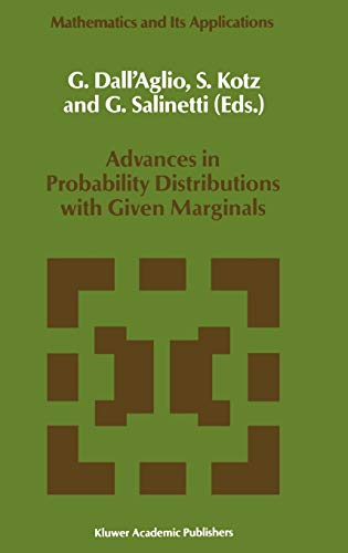 9780792311560: Advances in Probability Distributions with Given Marginals: Beyond the Copulas (Mathematics and Its Applications)